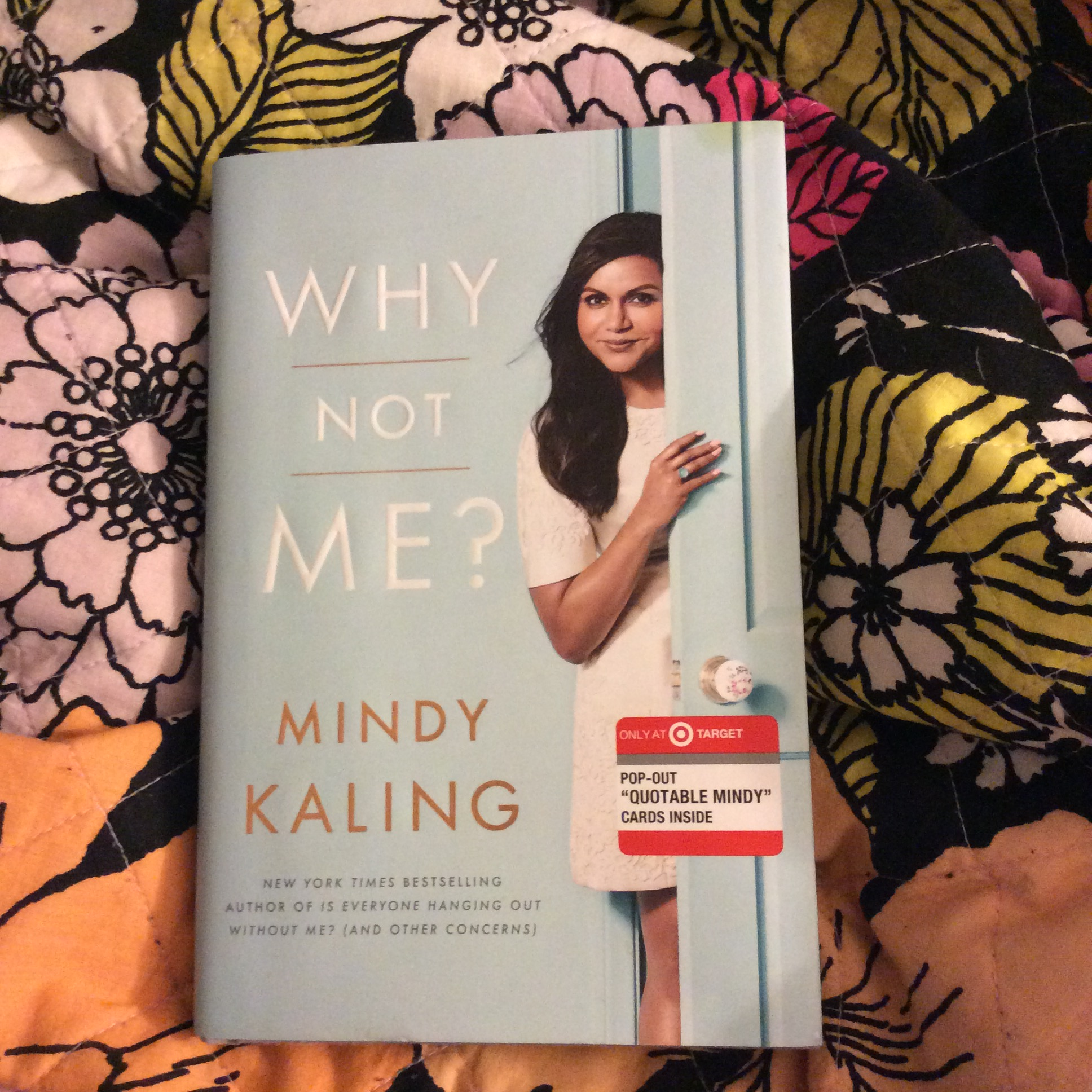 Mindy Kaling S Why Not Me Is Honest And Funny