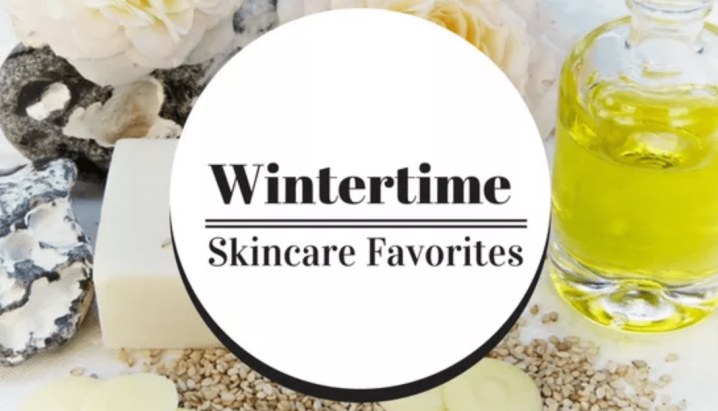 Wintertime Skincare Favorites Collab